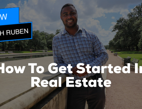 How To Get Started In Real Estate